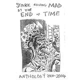 Stark Raving Mad at the End of Time